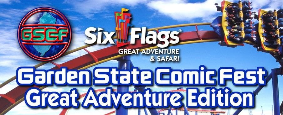 Garden Sate Comic Fest, Six Flags, Great Adventure