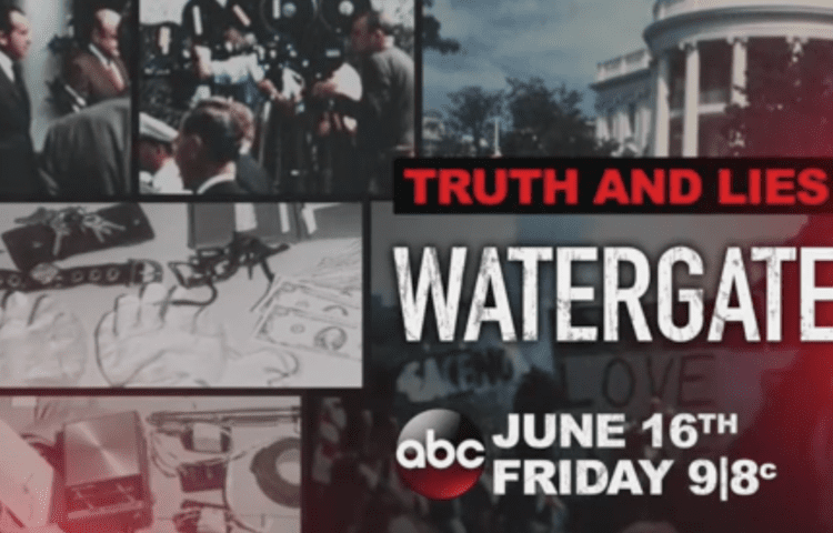 Truth and Lies: Watergate, ABC's Watergate Documentary, will show Never Before Seen Footage – Fan Fest | For Fans, By Fans