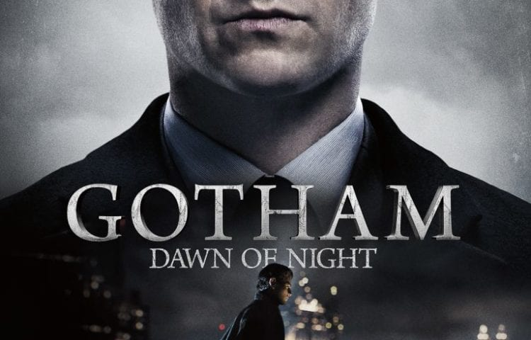 Gotham - Dawn of Night - FOX - DC Comics