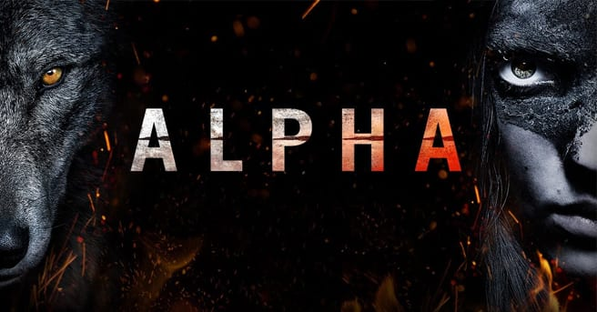 ALPHA Depicts An Unbreakable Bond Between Man And Wolf Trailer